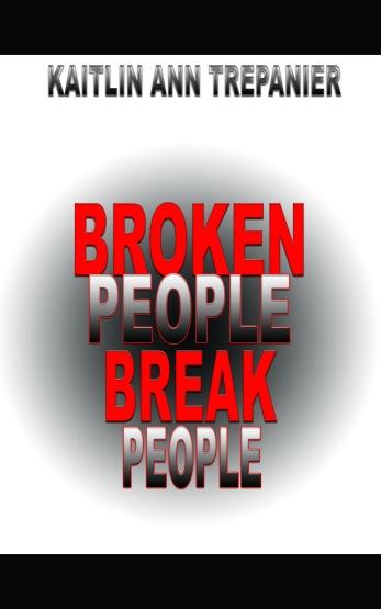 Broken People Break People