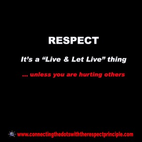 ctdwtrp quote block black respect it's a live & let live thing unless you are hurting others